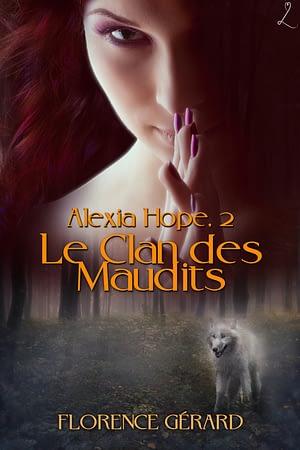 couverture du Clan des maudits (Alexia Hope, tome 2)