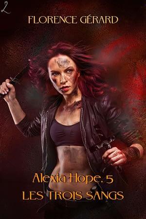 couverture des Trois Sangs (Alexia Hope, tome 5)