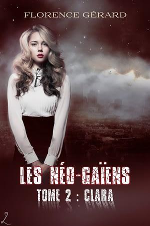 couverture de Clara : Les Néo-Gaïens, tome 2