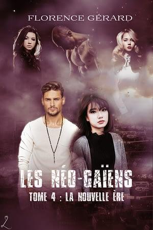 couverture de La Nouvelle Ère : Les Néo-Gaïens, tome 4