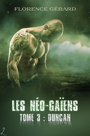 couverture de Duncan : Les Néo-Gaïens, tome 3